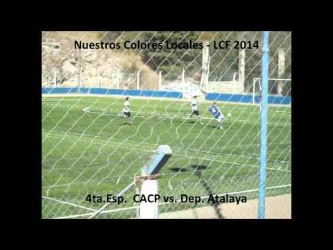 LCF 4ta Esp CACP vs Dep Atalaya