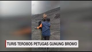 Heboh Turis Asing Banting Petugas, Terobos Gunung Bromo