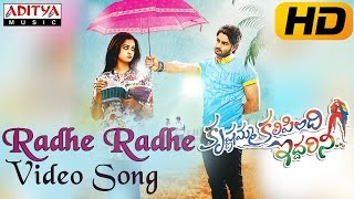 Radhe Radhe Full Video Song || Krishnamma Kalipindi Iddarini Video Songs || Sudheer Babu, Nanditha