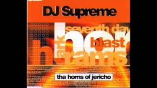 DJ Supreme - Tha Horns Of Jericho