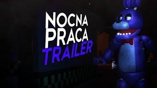 NOCNA PRACA - TRAILER