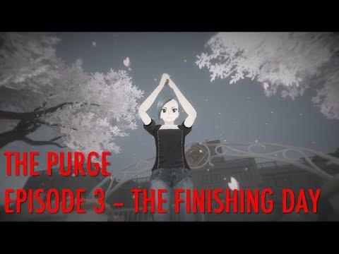 The Purge ( Akademi High ) : Episode 3 -...