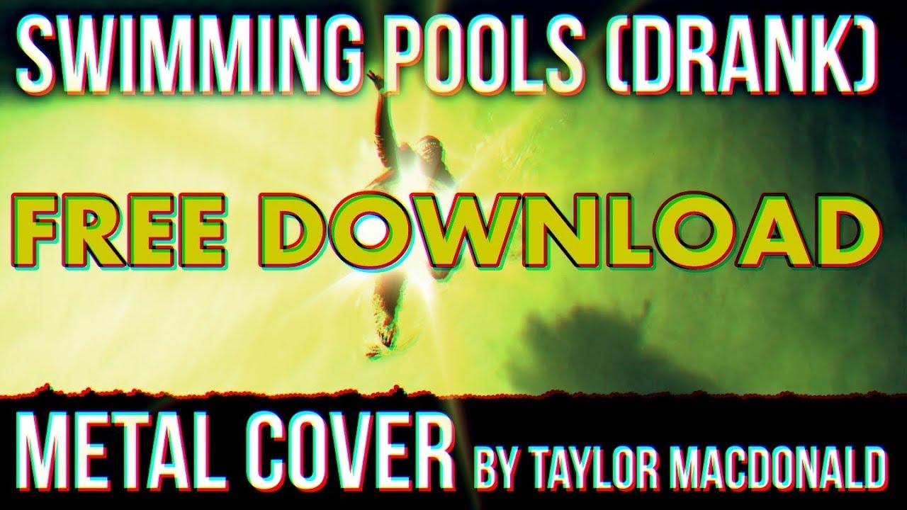 Swimming Pools Drank Metal Cover By Taylor Macdonald