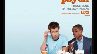 Psych - I Know You Know (by Friendly Indians)