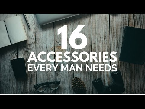 16 Accessories Every Guy Needs