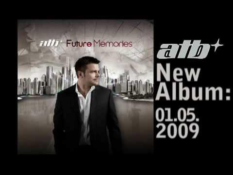 ATB  Future Memories New Album 2009