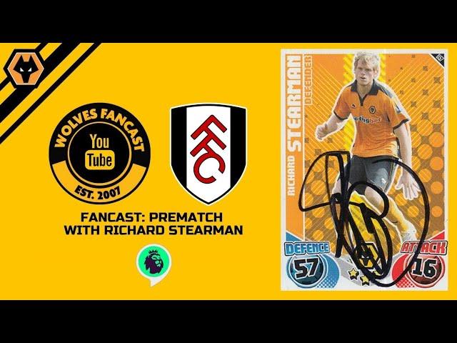 Wolves Vs Fulham - Fancast Prematch