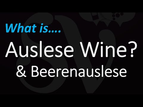wine article What The Fruit Is Auslese Wine  Beerenauslese