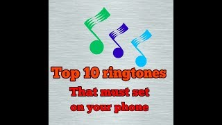 top-10-ringtones-you-must-set-on-your-phone