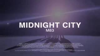 M83 – Midnight City OST Тепло наших тел