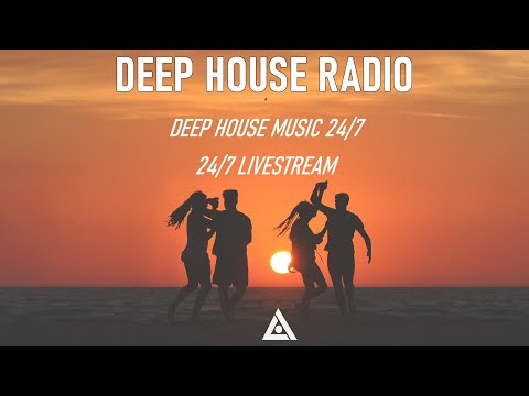 Deep House Radio - House Music Radio - Deep House Live Stream 24/7