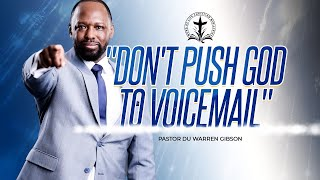 Don't Push God to Voicemail