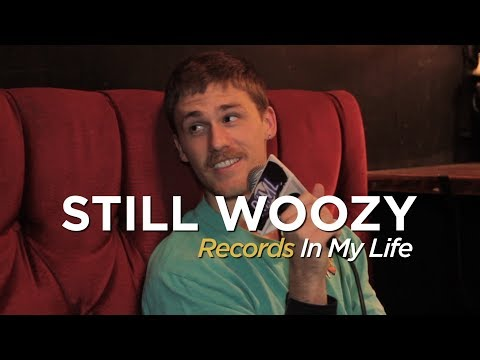 Still Woozy - Records In My Life (2019 interview) Mp3