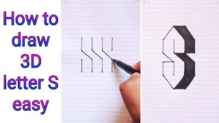 How To Draw 3D Leтter S (step by step) - Easy 3D Drawings