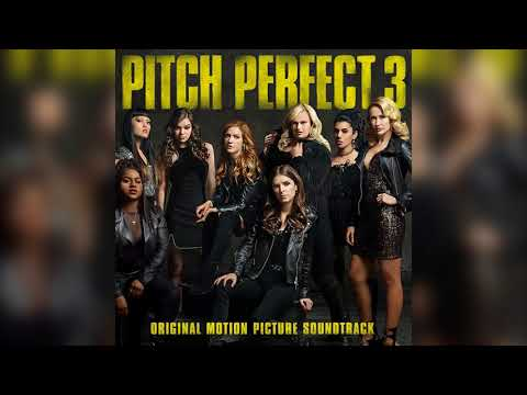 02 Toxic | Pitch Perfect 3 (Original Motion Picture Soundtrack) Mp3