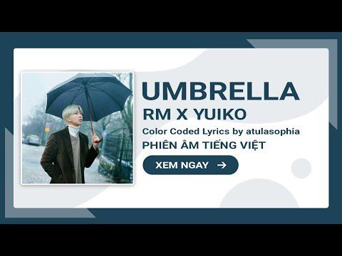 [Phiên âm Tiếng Việt] Umbrella - Rap Monster ft Yuiko