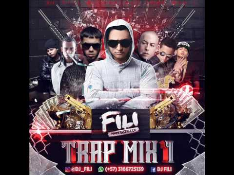 DJ FILI - TRAP MIX 1