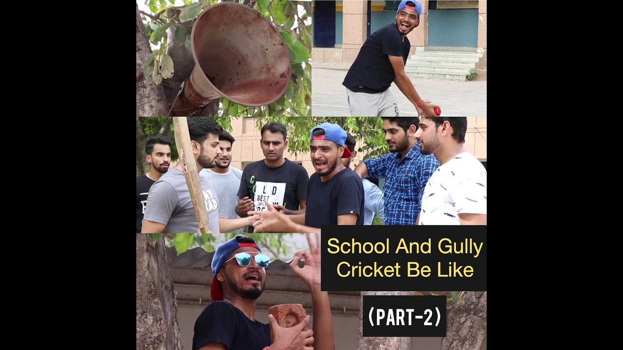 School And Gully Cricket- Part 2- Vines- Amit Bhadana