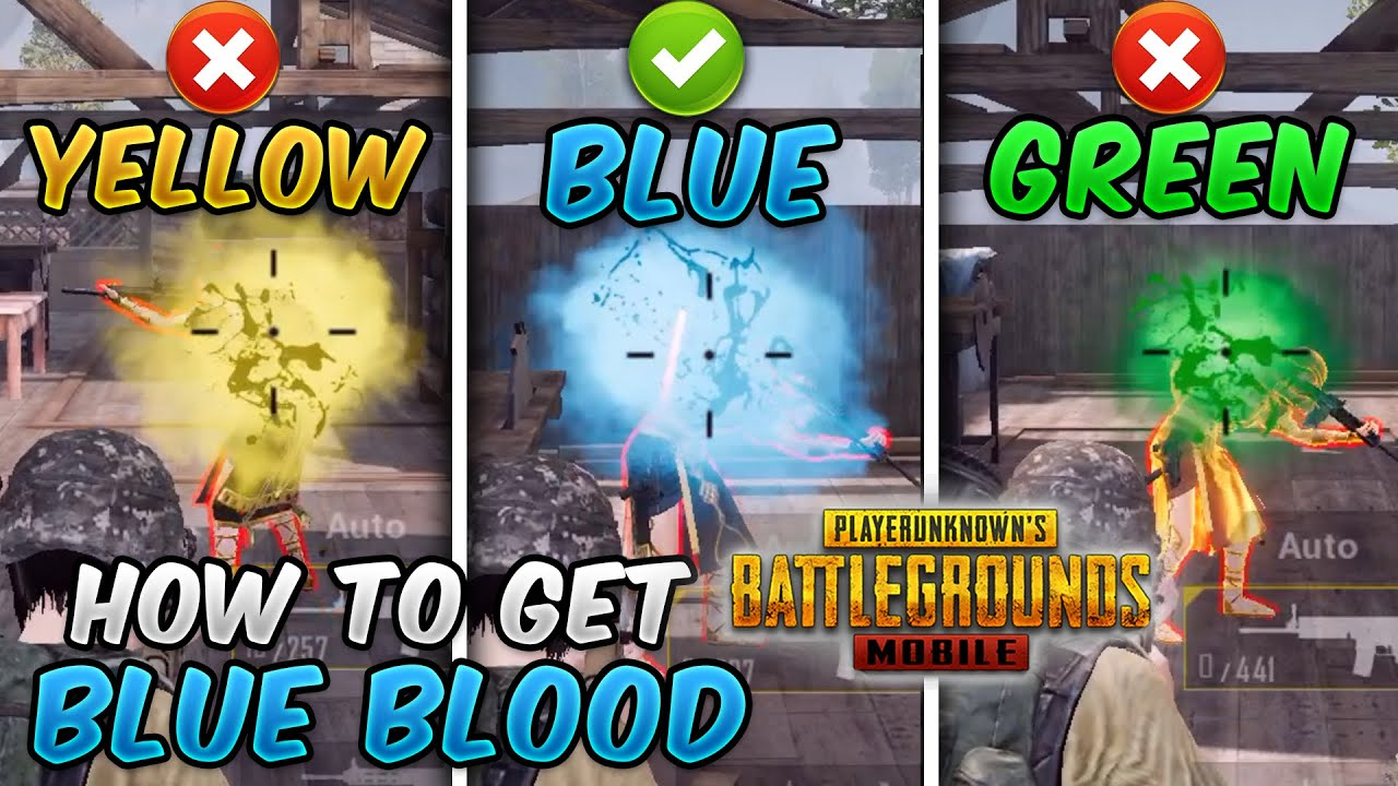 How To Get Blue Blood Hit Effect (PUBG MOBILE) Blue vs Yellow vs Green Blood Comparison