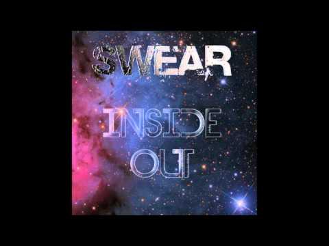 SWEAR - Inside Out (Original Mix) - FREE DL