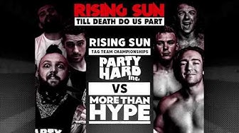 More than Hype (LJ Cleary, Darren Kearney, Nathan Martin) vs. Party Hard Inc. (Jesse, Trevis & Riot)