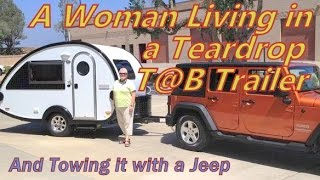 Living In A Tab Trailer & Towing It With A Jeep