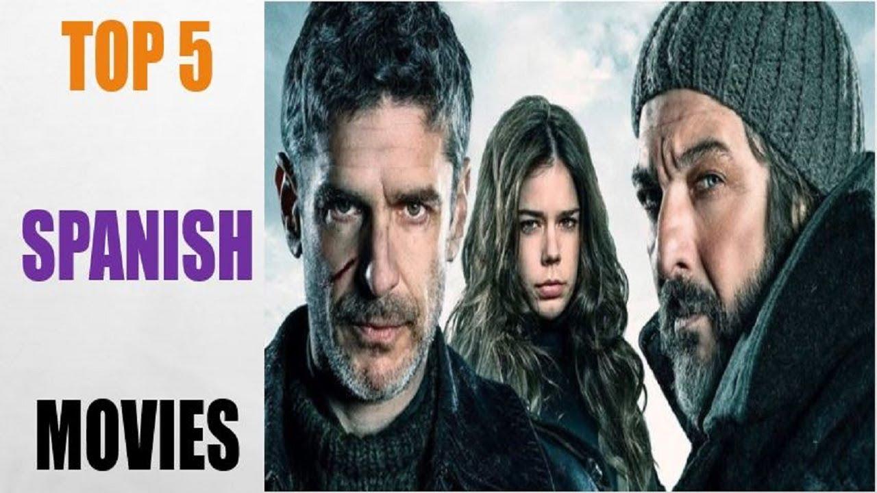 Top 5 Spanish Movies 2017 | Best Spanish Movies 2017