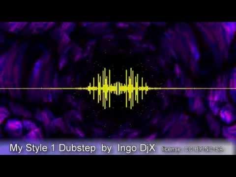 My Style 1 Dubstep by Ingo DjX license CC BYNC-SA