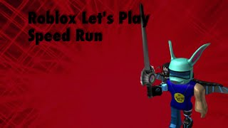 Roblox Let's Play | Speed Run