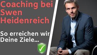 Executive Coach Swen Heidenreich - So erreichen wir Deine Ziele