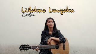 LILAKNO LUNGAKU - LOSSKITA    Akustik version by AFACOVER