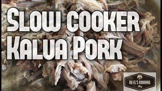 RERV 42  : Slow Cooker Kalua Pork. COOKING.