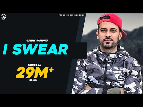 I SWEAR (Malang Jatti)- GARRY SANDHU  | Latest Punjabi Song 2018 Fresh Media Records