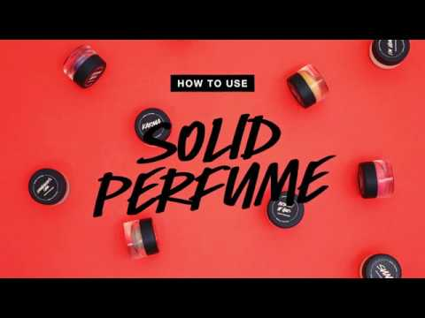 How To Use Solid Perfume Lush Youtube