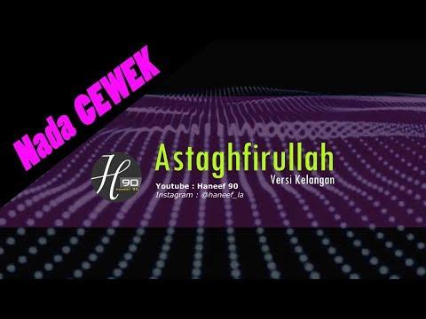 Karaoke astaghfirullah orginal [ koplo nada cewek ]