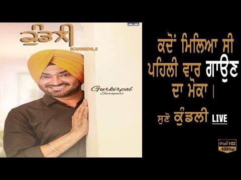 Kundli   Gurkirpal Surapuri   Latest punjabi song 2017   Satrang Celebrity   Promotions
