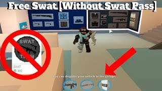 ROBLOX Jailbreak- How To Get The Swat Gun And Shield Without Swat Pass! (Nouvelle méthode/Glitch)