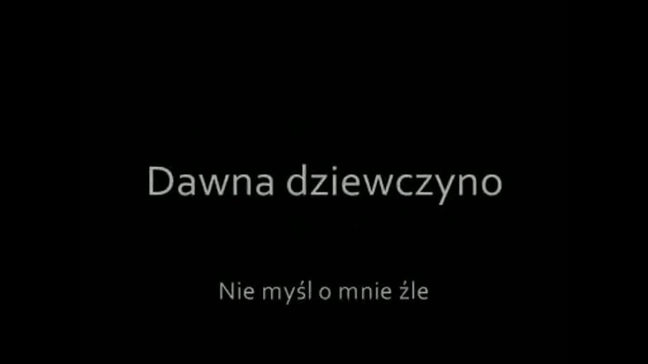 Pudelsi   Dawna Dziewczyno with lyrics