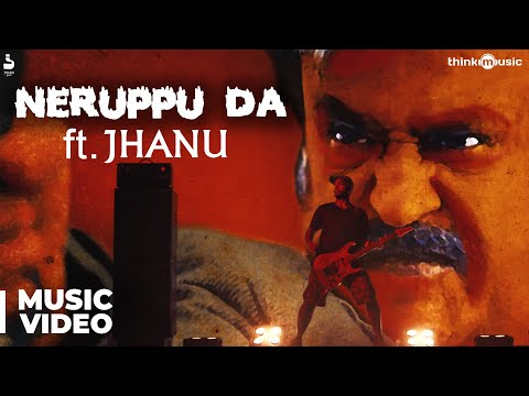 Kabali | Neruppu Da Feat. JHANU | Music...