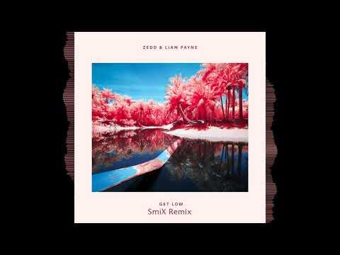 Zedd, Liam Payne - Get Low (SmiX Remix)