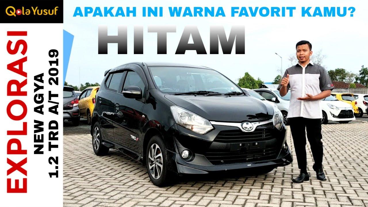 new agya trd hitam list grill grand avanza veloz explorasi 2019 warna toyota indonesia youtube auto2000 bjm dealer banjarmasin