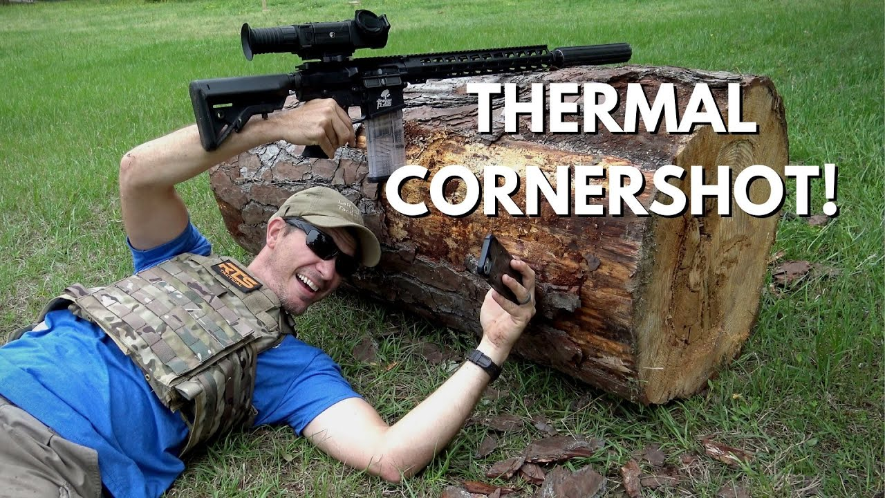 Cornershot HACK for Thermal Scopes!
