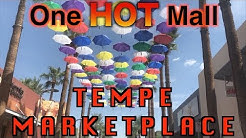 Tempe Marketplace (One HOT Mall) | Mall Fantasy