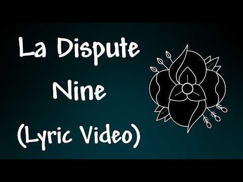 La Dispute - Nine Lyrics