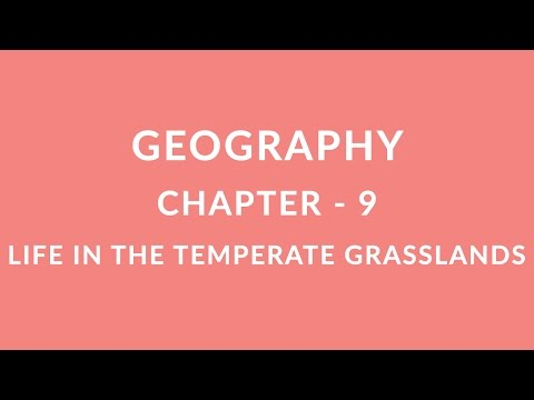 Life In The Temperate Grasslands - Chapter 9 Geography NCERT class 7
