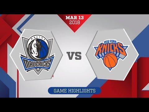 Dallas Mavericks vs. New York Knicks - March 13, 2018