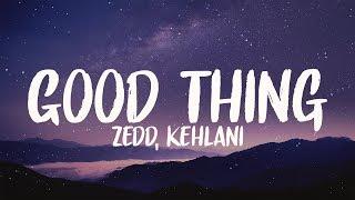 Zedd, Kehlani - Good Thing (8D AUDIO)