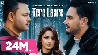 Tere Laare : Chetan & Kulwinder Billa (Full Video) Latest Songs | Sad Songs 2020 | Geet MP3