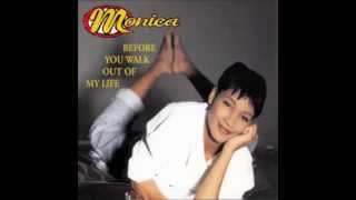 Monica - Before You Walk Out Of My Life (Radio Edit)
