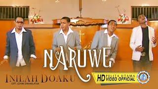 Naruwe - Inilah Doa Ku (Official Music Video)
